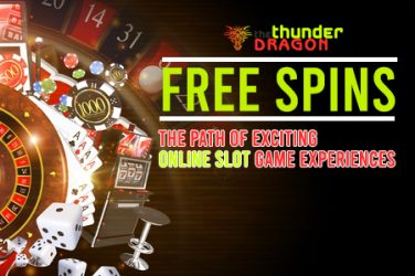 Free Spins Exciting Online Slot Game Experiences