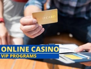 Know how to become a VIP in an online casino