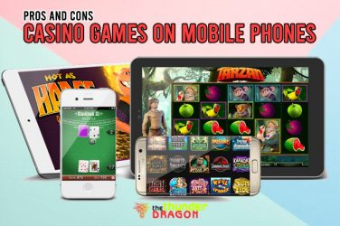 Pros and Cons of Casino Games on Mobile Phones